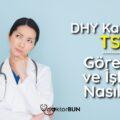 DHY Kadroları TSM Görevler Ve İşleyiş Nasıldır
