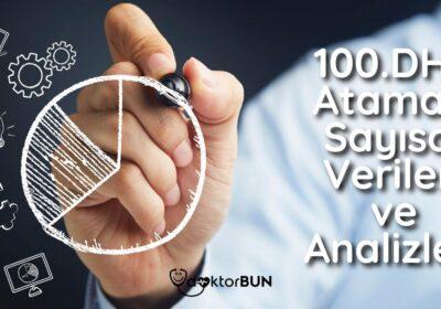 100.DHY Ataması Sayısal Verileri ve Analizleri
